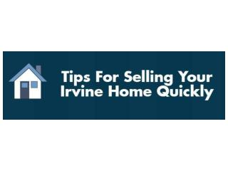 Tips For Selling Your Irvine Home Quickly