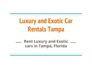 Best Price Luxury Cars for Rentals in Tampa