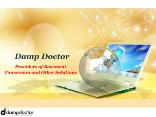 Providers of Basement Conversion and Other Solutions - Damp Doctor