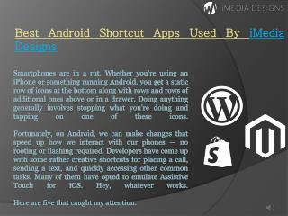 Best Android Shortcut Apps Used By iMedia Designs