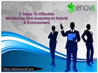 5 Steps To Effective Monitoring And Analytics In Hybrid It Environment - Enov8