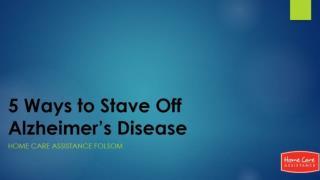 5 Ways to Stave Off Alzheimer's Disease
