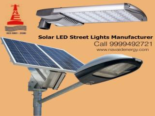 An ISO certified Solar LED Street lights manufacturer Company in Delhi.