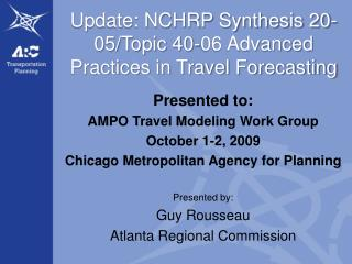 Update: NCHRP Synthesis 20-05
