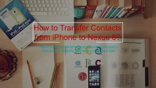 Transfer Contacts from iPhone to Nexus 6