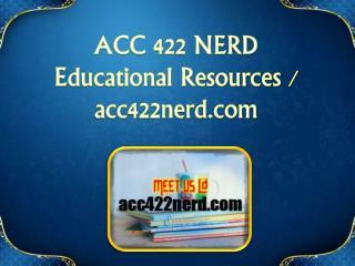 ACC 422 NERD Educational Resources - acc422nerd.com