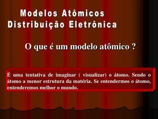 Modelos At micos Distribui  o Eletr nica