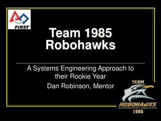 Team 1985 Robohawks