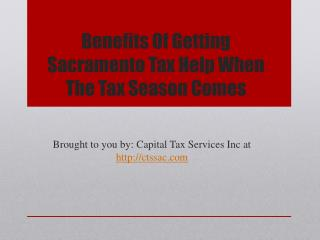 Benefits Of Getting Sacramento Tax Help When The Tax Season Comes