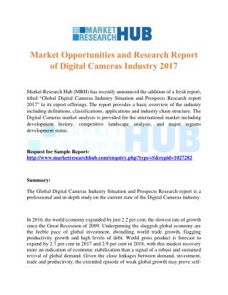 Market Opportunities and Research Report of Digital Cameras Industry 2017