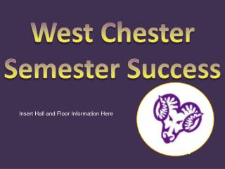 West Chester Semester Success