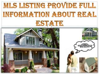 MLS Listing Provide Full Information About Real Estate
