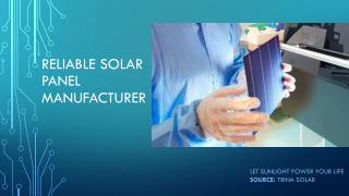 Reliable Solar Panel Manufacturer - Trinasolar