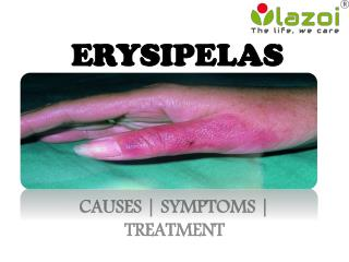 Erysipelas : causes, symptoms, diagnosis, prevention and treatments