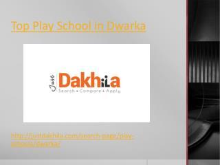 Best Play School In Dwarka