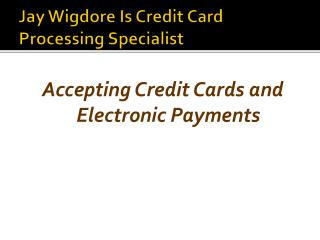 Online Payment Gateway | Jay Wigdore