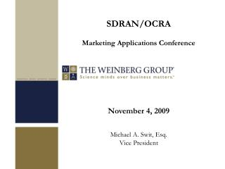 November 4, 2009  Michael A. Swit, Esq. Vice President