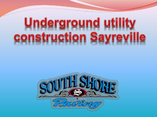 Underground utility construction Sayreville