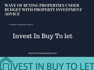 Wave of Buying Properties Under Budget With Property Investment Advice