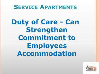 Service Apartments - Duty of Care - Can Strengthen Commitment to Employees Accommodation
