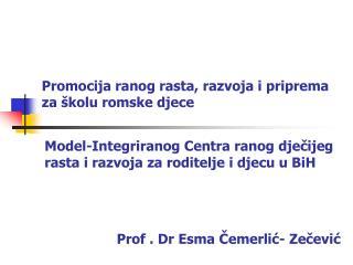 Promocija ranog rasta, razvoja i priprema za  kolu romske djece