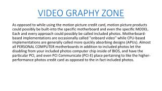 Video Graphy Zone