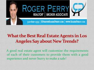 What the Best Real Estate Agents in Los Angeles Say about New Trends?
