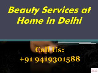 Beauty Services at Home in Delhi