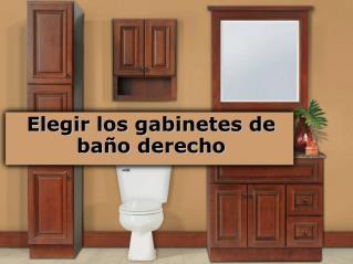 Elegir los gabinetes de baño derecho