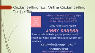 Cricket Betting Tips|Online Cricket Betting Tips|Ipl Tips