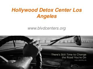 Hollywood Detox Center Los Angeles - www.blvdcenters.org