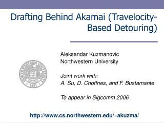 Drafting Behind Akamai Travelocity-Based Detouring