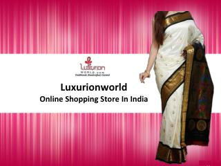 Buy Luxury Sarees Online from Luxurionworld