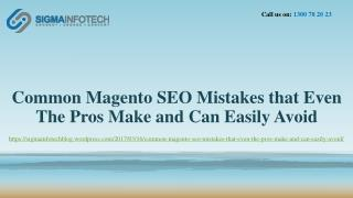 Common Magento SEO Mistakes that Even The Pros Make and Can Easily Avoid