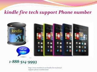 What is kindle fire tech support Phone number? @1-888-514-9993