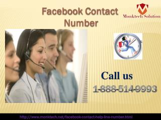 Facebook Contact number 1-888-514-9993  is for you.