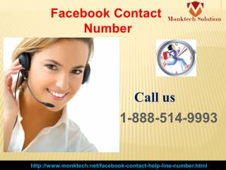 Remedy is available at Facebook Contact number 1-888-514-9993.