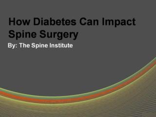 How Diabetes Can Impact Spine Surgery