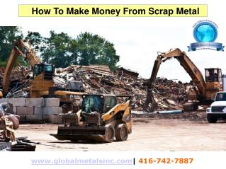 How To Make Money From Scrap Metal