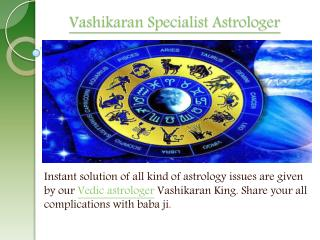 Famous Astrologer Vashikaran king
