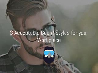 3  Beard Styles for your Workplace