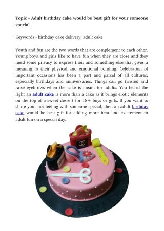 Adult birthday cake would be best gift for your someone special