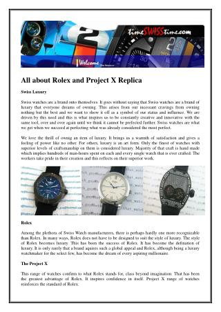 All about Rolex and Project X Replica