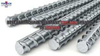 Best Earthquake Resistant TMT Bar Brands IN Tripura