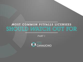 Most Common Pitfalls Licensees Watch Out For - Part 1 | Brand Strategy