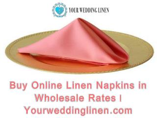 Buy Online Linen Napkins in Wholesale Rates | Yourweddinglinen.com