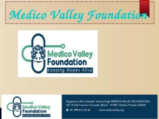 Medico Valley Foundation For Educational and Medical Services