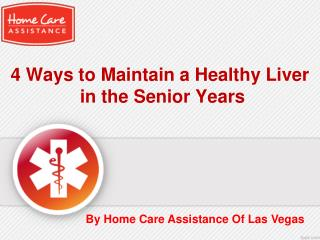 4 ways to maintain a healthy liver in the senior years