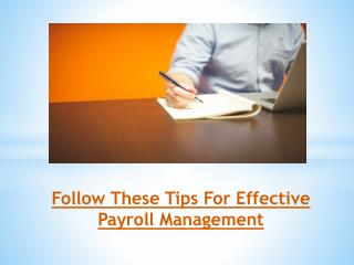 Follow These Tips For Effective Payroll Management
