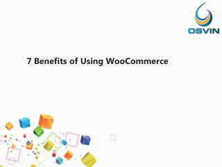 5 Benefits of Using WooCommerce